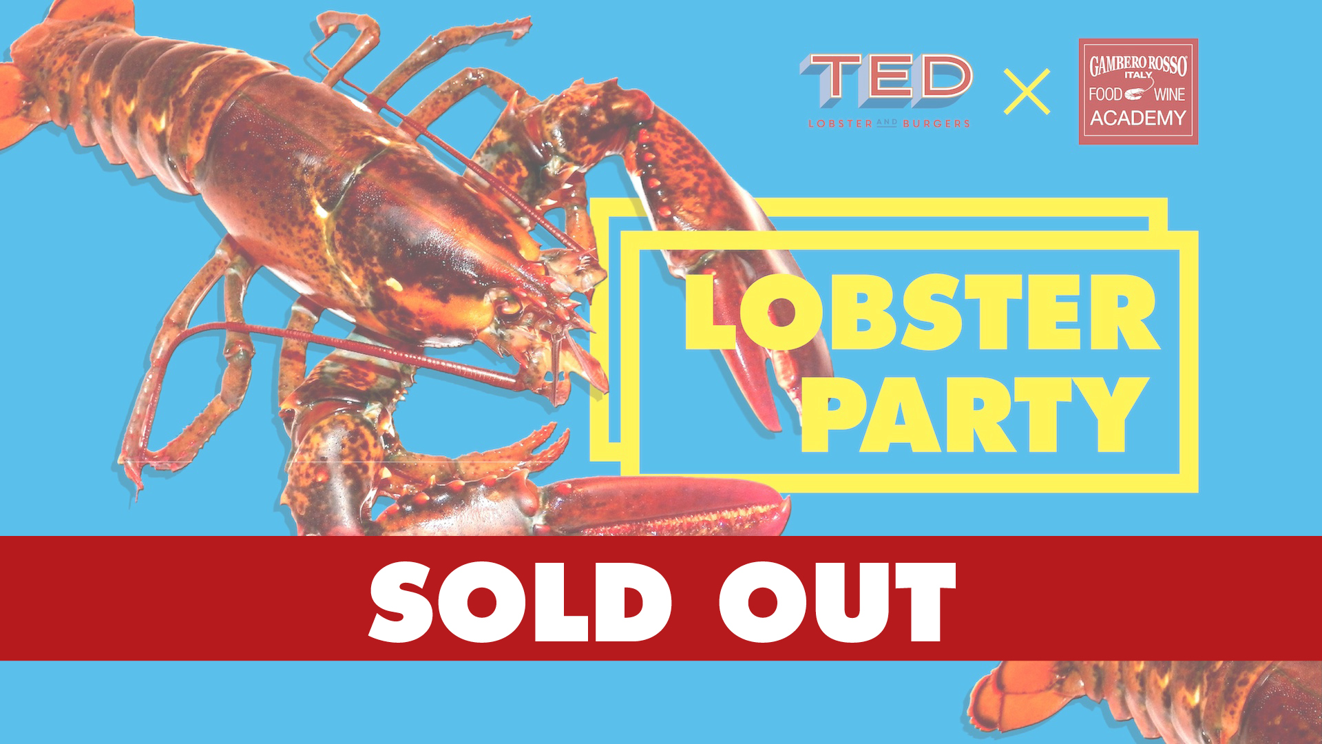 Food, Wine and Music: Lobster Party