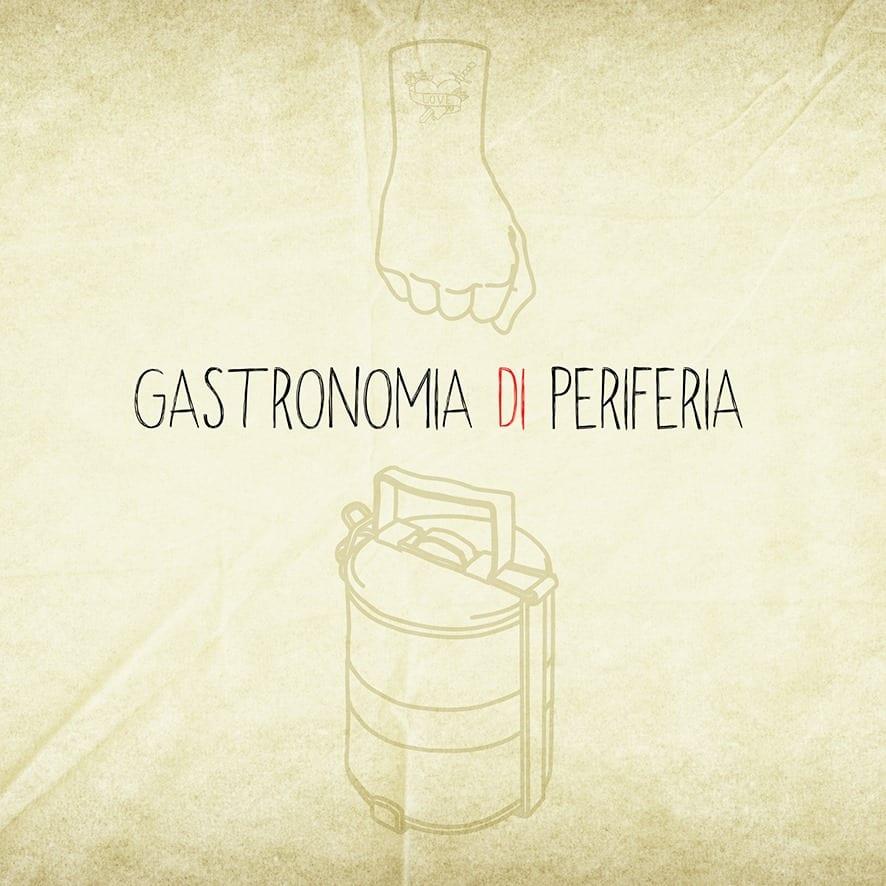 La locandina di Gastronomia di Periferia