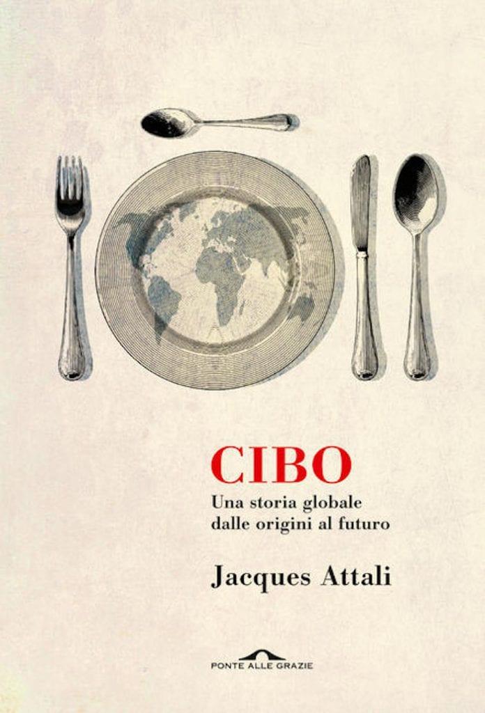 La copertina del libro Cibo di Jacques Attali