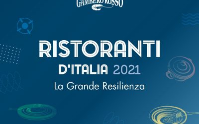Ristoranti d'Italia 2021 del Gambero Rosso. Segui la presentazione in streaming