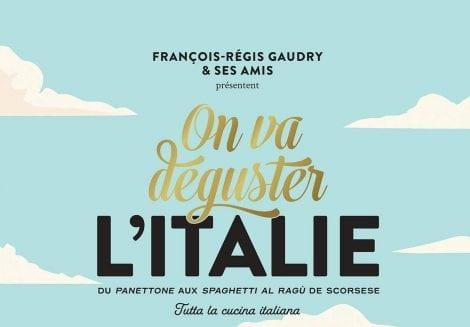 On va déguster l'Italie: il libro di cucina italiana che spopola in Francia