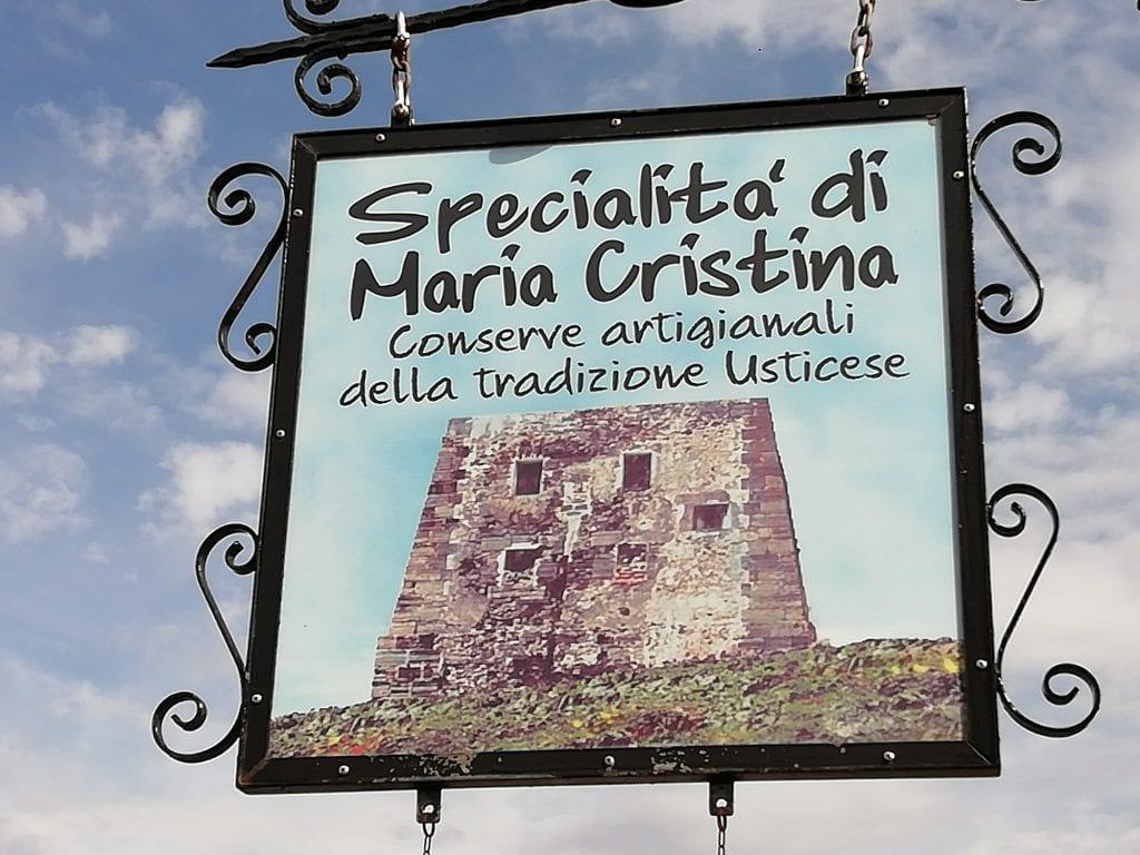 Le specialità di Maria Cristina Ustica. L'insegna